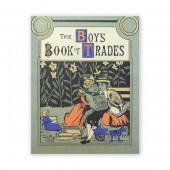 The Boys Book of Trades and the Tools Used
